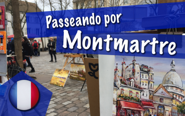 Passeando por Montmartre